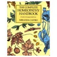 Complete Homoeopathy Handbook (Lrge Ed)