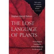 Lost Language Of Plants (The)