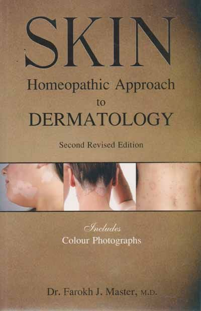 Skin - Homeopathic Approach To Dermatology