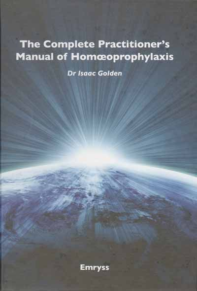 Complete Practitioner's Manual of Homeoprophylaxis