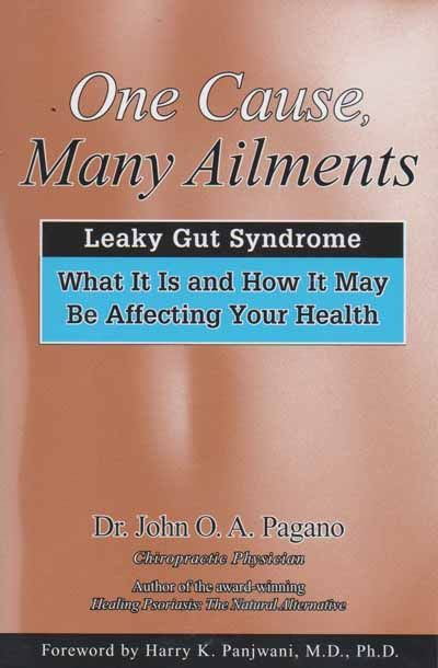One Cause, Many Ailments (Leaky Gut)