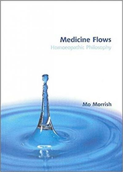 Medicine Flows - Homeopathic Philosophy