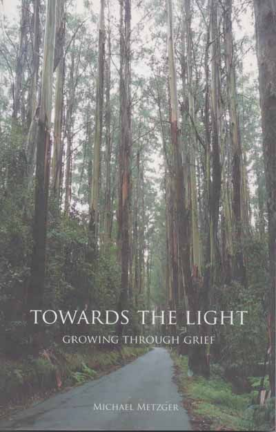 Towards The Light - Growing through Grief