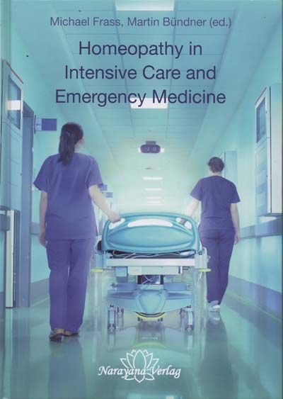 Homeopathy In Intensive Care & Emergency Medicine