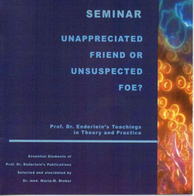 Unappreciated Friend or Unsuspected Foe? - Seminar CD for book