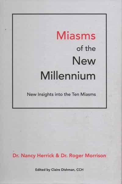 Miasms of The New Millennium