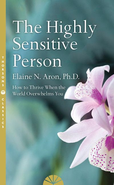 Highly Sensitive Person (The)