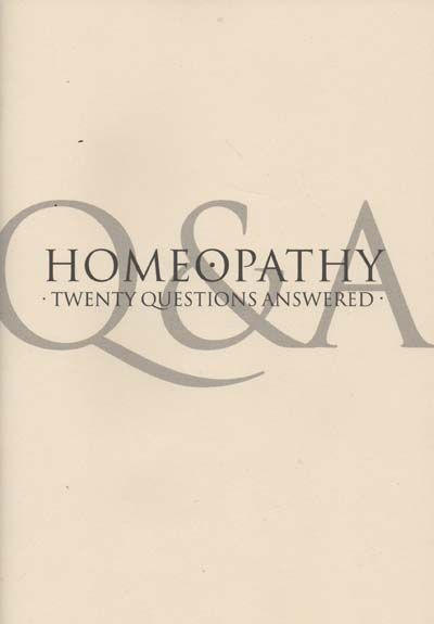 Homeopathy - Twenty Questions Answered