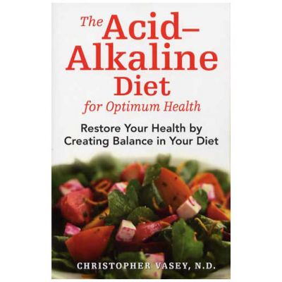 Acid - Alkaline Diet (The)