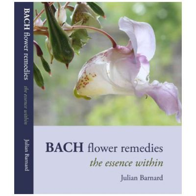 Bach Flower Remedies - The Essence Within