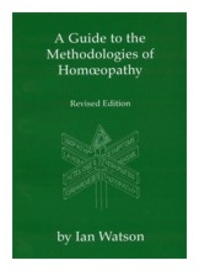 Guide To Methodologies Of Homeopathy