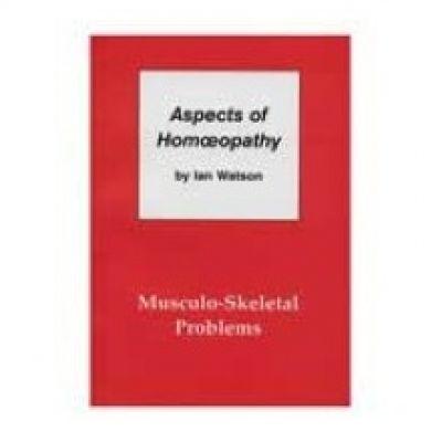 Aspects Of Homoeopathy ( Musculo-Skeletal )