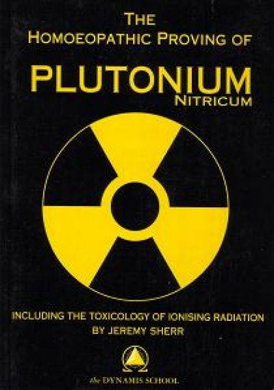 Homeopathic Proving Of Plutonium