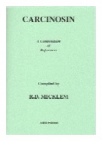 Carcinosin: A Compendium Of References