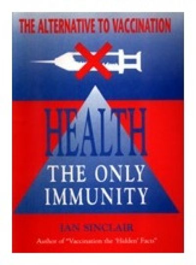 Health The Only Immunity