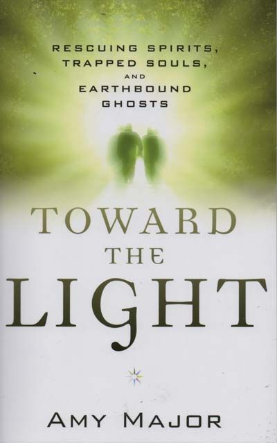 Toward The Light (Rescuing Spirits)