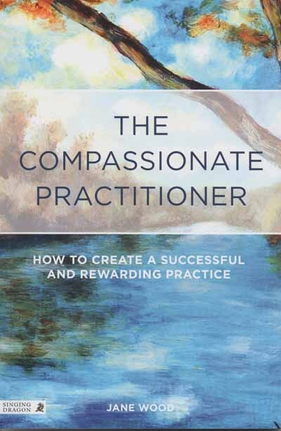 Compassionate Practitioner ( The )