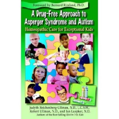 Drug-Free Approach/ Asperger & Autism