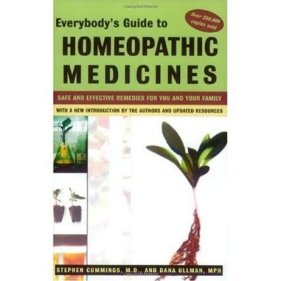 Everybody's Guide Homeopathic Medicine
