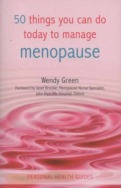 Fifty Things You Can Do To Manage Menopause