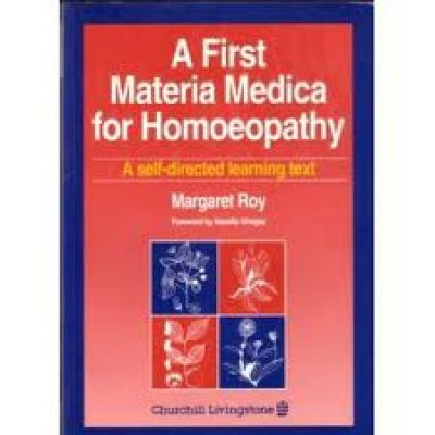 First Materia Medica For Homoeopathy