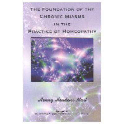 Foundation of Chronic Miasms (Homeopathy)
