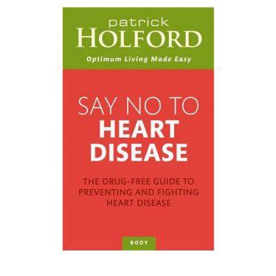 Heart Disease - Say No