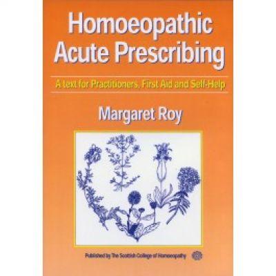 Homeopathic Acute Prescribing