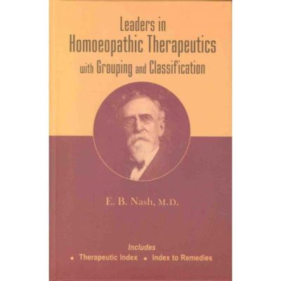 Leaders In Homeopathic Therapeutics ( Quality Indian H.B. )