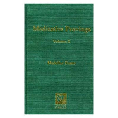Meditative Provings ( Vol 2 )