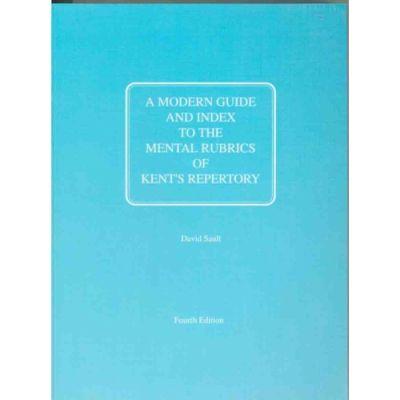 Modern Guide & Index To Mental Rubrics/ Kent Repertory