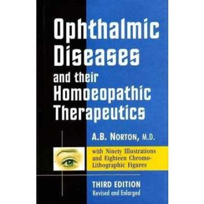 Opthalmic Diseases & Their Homeopathic Therapeutics