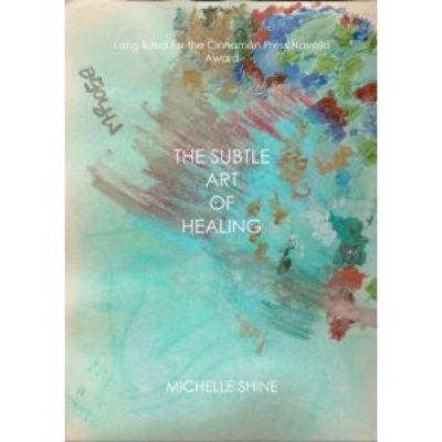 Subtle Art Of Healing (The)