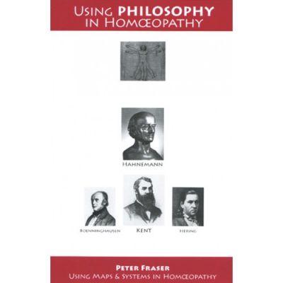 Using Philosophy In Homoeopathy